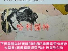 二手書博民逛書店Le罕見Chant de L oreiller. L art D aimer Au JaponY403949