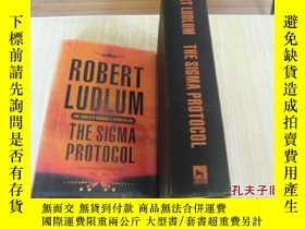 二手書博民逛書店英文原版罕見大精裝 The Sigma Protocol by Robert LudlumY7215 Robe