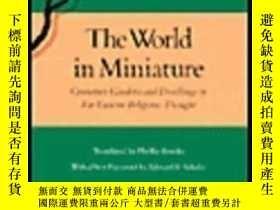二手書博民逛書店【罕見】The World In Miniature:Conta