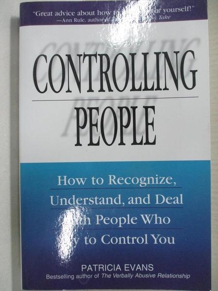 【書寶二手書T1/心理_CY9】Controlling People: How to Recognize, Understand…