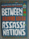【書寶二手書T8/原文小說_GGT】Between the Assassinations_Aravind Adiga