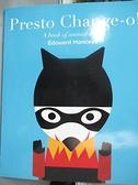 【書寶二手書T9/少年童書_EDY】Presto Change-o!: A Book of Animal Magic_Manceau, Edouard