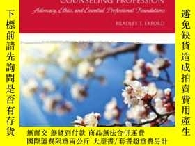 二手書博民逛書店Orientation罕見To The Counseling Profession: Advocacy Ethic