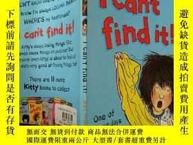 二手書博民逛書店I罕見Can t find it:我找不到了.Y200392