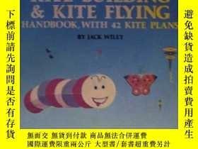 二手書博民逛書店The罕見Kite Building and Kite Flying Handbook, With 42 Kite