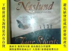 二手書博民逛書店Four罕見Spirits :Author of Ahab`s Wife 譯: 四種精神 :亞哈的妻子 (毛邊本)