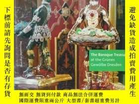 二手書博民逛書店The罕見Historic Grunes Gewolbe at Dresden The Baroque Treas