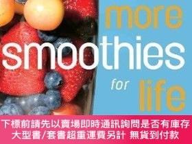二手書博民逛書店More罕見Smoothies for Life: Satisfy, Energize, and Heal You