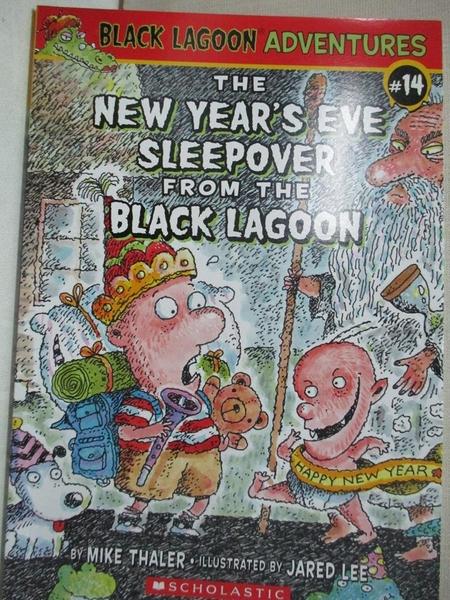 【書寶二手書T1/兒童文學_CR6】The New Year s Eve Sleepover from the Black Lagoon_Mike Thaler