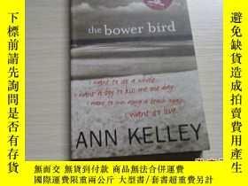 二手書博民逛書店THE罕見BOWER BIRD【282】Y10970 ANN KELLEY LUATH PRESS LIMIT