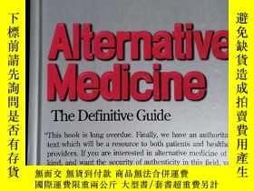 二手書博民逛書店Alternative罕見Medicine: The Definitive GuideY94821 Burto