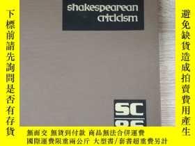 二手書博民逛書店Shakespearean罕見Criticism: Critic