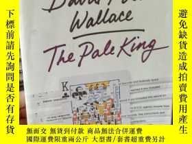 二手書博民逛書店The罕見Pale King: An Unfinished No