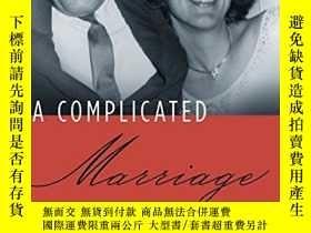 二手書博民逛書店A罕見Complicated Marriage: My Life with Clement Greenberg