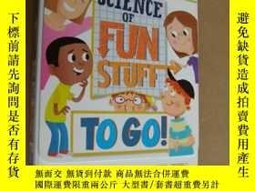 二手書博民逛書店SCIENCE罕見OF FUN STUFF - TO GO! 精