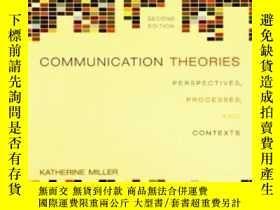二手書博民逛書店Communication罕見Theories: Perspectives Processes And Conte