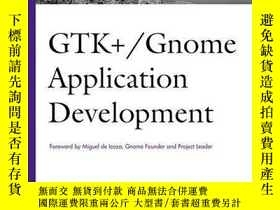 二手書博民逛書店Gtk+ gnome罕見Application DevelopmentY256260 Havoc Pennin