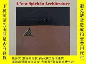 二手書博民逛書店A罕見New Spirit in Architecture-建築的新精神Y443421 Andreas C.