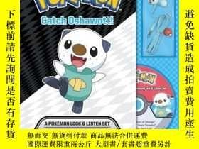 二手書博民逛書店Catch罕見Oshawott! A Pokémon Look & Listen SetY410016 . P