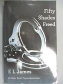 【書寶二手書T3/原文小說_A56】Fifty Shades Freed(III)_E L James