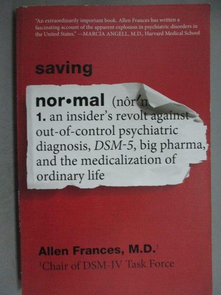 【書寶二手書T8/心理_GIC】Saving Normal_Allen, M.D. Frances