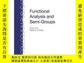 二手書博民逛書店Functional罕見Analysis And Semigroups (colloquium Publicati