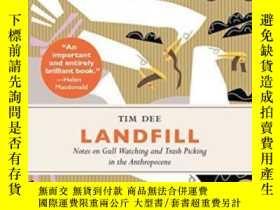 二手書博民逛書店罕見LandfillY364682 Tim Dee Chelsea Green Publishing Comp