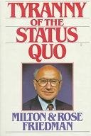 二手書博民逛書店 《Tyranny of the Status Quo》 R2Y ISBN:0151923795│San Diego : Harcourt Brace Jovanovich