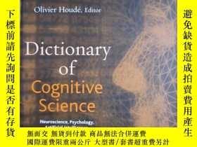 二手書博民逛書店Dictionary罕見of Cognitive Science: Neuroscience, Psycholog
