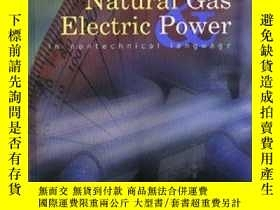 二手書博民逛書店Natural罕見Gas & Electric Power in Nontechnical Language (P