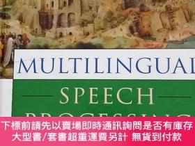 二手書博民逛書店Multilingual罕見Speech ProcessingY288148 Tanja Schultz,Ka