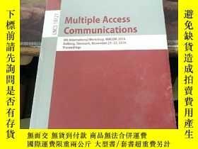 二手書博民逛書店LNCS罕見10121 Multiple Access CommunicationsY203750 看圖 看圖