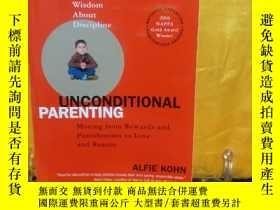 二手書博民逛書店Unconditional罕見Parenting:Moving from Rewards and Punishme