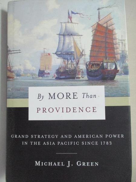 【書寶二手書T1/宗教_EWA】By More Than Providence: Grand Strategy and American…