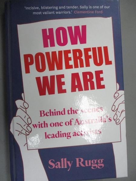 【書寶二手書T5/政治_OOF】How Powerful We Are_Sally Rugg