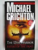 【書寶二手書T9/原文小說_AG5】The 13th Warrior_Michael Crichton