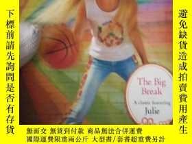 二手書博民逛書店The罕見Big Break: A Julie Classic