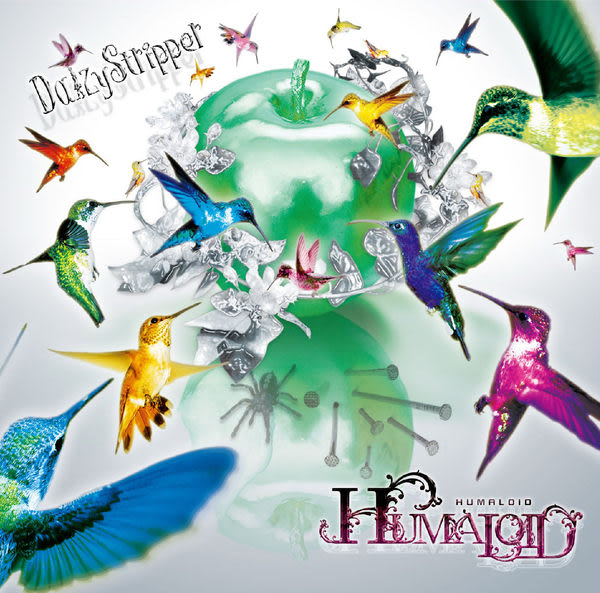 Daizy Stripper  HUMALOID CD附DVD (音樂影片購)
