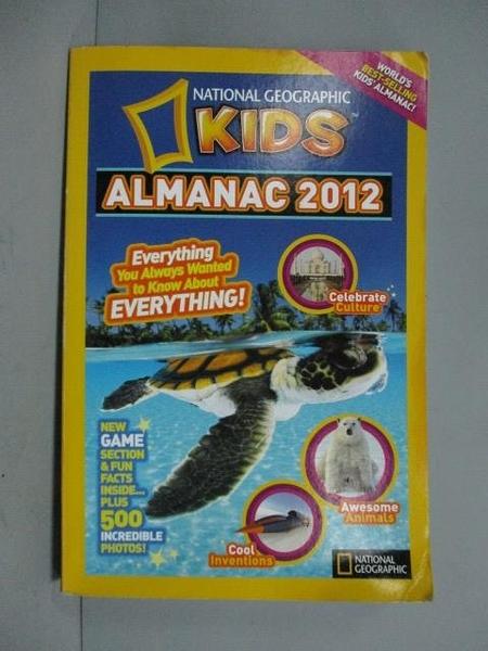 【書寶二手書T2/少年童書_ZBZ】KIDS Almanac 2012_原價508