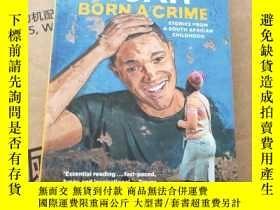 二手書博民逛書店外文書Born罕見a CrimeY24206 詳見圖 外文 出版2017