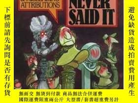 二手書博民逛書店They罕見Never Said ItY256260 Paul F. Boller Jr. Oxford Un