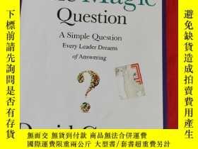 二手書博民逛書店The罕見Magic Question: A Simple Question Every Leader Dream
