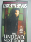 【書寶二手書T5/原文小說_IDA】The Undead Next Door_Sparks, Kerrelyn