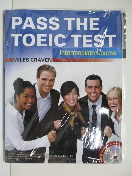 【書寶二手書T1/語言學習_ES4】Pass the TOEIC Test Intermediate Course_Miles Craven