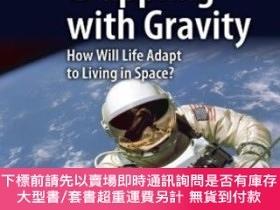二手書博民逛書店Grappling罕見With GravityY255174 Robert W. Phillips Sprin