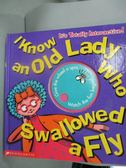 【書寶二手書T5/少年童書_YHS】I Know An Old Lady Who Swallowed A Fly_Tra