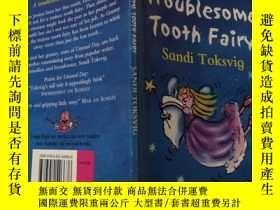 二手書博民逛書店The罕見Troublesome Tooth Fairy: 麻煩的牙仙子Y200392
