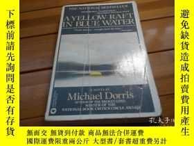 二手書博民逛書店A罕見YELLOW RAFT IN BLUE WATER 藍色的