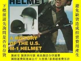 二手書博民逛書店The罕見M-1 Helmet: A History of th