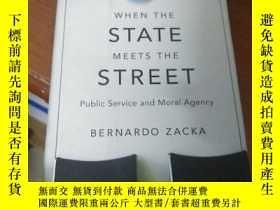 二手書博民逛書店WHEN罕見THE STATE MEETS THE STREETY5803